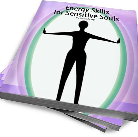 Energy Skills for Sensitive Souls